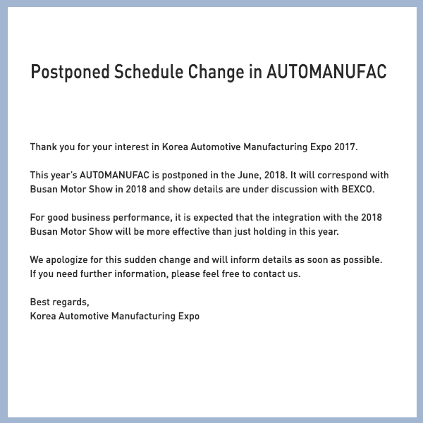 Postponed Schedule Change in AUTOMANUFAC